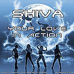 Shiva Your Love In Action