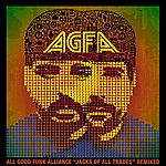 All Good Funk Alliance Jacks Of All Trades Remixed