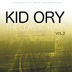 Kid Ory The Classic Years, Vol 2