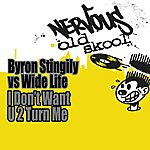 Byron Stingily I Don't Want U 2 Turn Me