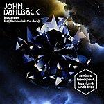 John Dahlbäck Life (Diamonds In The Dark) [Remixes]