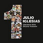 Julio Iglesias 1 Greatest Hits (Deluxe Version)