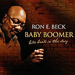 Ron E. Beck Baby Boomer Like Back In The Day