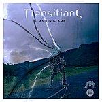 Anton Glamb Transitions