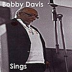 Bobby Davis Sings