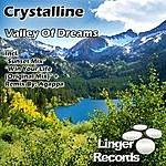 Crystalline Valley Of Dreams