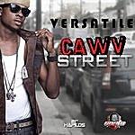 Versatile Cawv Street - Single