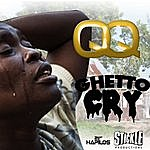 QQ Ghetto Cry - Single