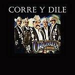 Los Originales De San Juan Corre Y Dile - Single