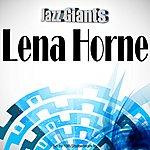 Lena Horne Jazz Giants: Lena Horne