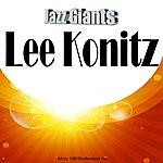 Lee Konitz Jazz Giants: Lee Konitz