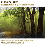 Nordwestdeutsche Philharmonie Classical Hits - Beethoven's 9th Symphony