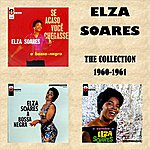 Elza Soares The Collection 1960 - 1961