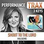 Hillsong Shout To The Lord (Performance Trax)