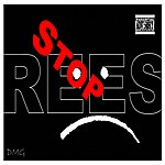 Rees Stop - Single