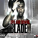 Blade Ups And Downs - Pain Music (Gutta Fab Presents Blade)
