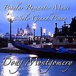 Doug Montgomery Popular Romantic Music For The Solo Grand Piano