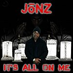 Jonz All On Me - Ep
