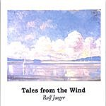 Rolf Jaeger Tales From The Wind