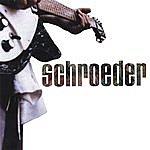 Schroeder Redux