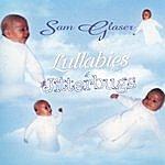 Sam Glaser Lullabies And Jitterbugs