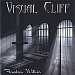 Visual Cliff Freedom Within