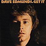 Dave Edmunds Get It