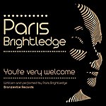 Paris Brightledge You're Very Welcome