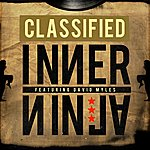 Classified Inner Ninja (Feat. David Myles)