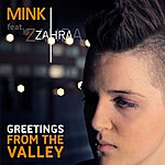 Mink Greetings From The Valley (Feat. Zahra)