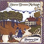 Sharon Dressen McKnight Factory Girl