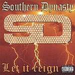 Southern Dynasty Let It Reign