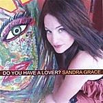 Sandra Grace Do You Have A Lover?