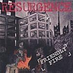Resurgence Friendly Fire