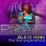 Raine Believe Again: The Live Experience