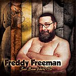 Freddy Freeman Just Bear With Me