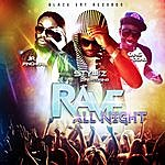 Stylez Rave All Night (Feat. Jr. Pinchers & Ding Dong)