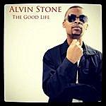 Alvin Stone The Good Life
