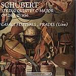 Sándor Végh Schubert: String Quintet In C Major, Op. 163, D.956 (Live At Casals Festival, Prades) [Remastered]