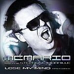 MC Mario Lose My Mind (Dance Dance) [Feat. Stephane Moraille]