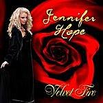 Jennifer Hope Velvet Fire