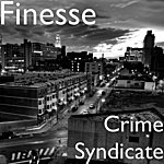 Finesse Crime Syndicate