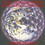 Roger Lehman Unity Consciousness - Maintaining The Grid