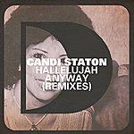 Candi Staton Hallelujah Anyway (Remixes)
