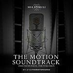 Sha Stimuli The Motion Soundtrack