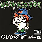 Ugly Kid Joe As Ugly As They Wanna Be