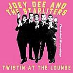 Joey Dee Twistin' At The Lounge