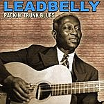 Leadbelly Packin' Trunk Blues: The Legendary Leadbelly