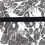Richard Gray Return Of The Bigg Man