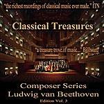 Emil Gilels Classical Treasures Composer Series: Ludwig Van Beethoven, Vol. 3